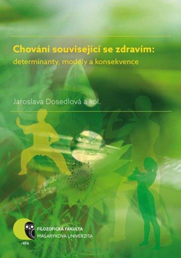 Chování související se zdravím: determinanty, modely a konsekvence