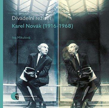 Divadelní režisér Karel Novák (1916–1968) - defekt