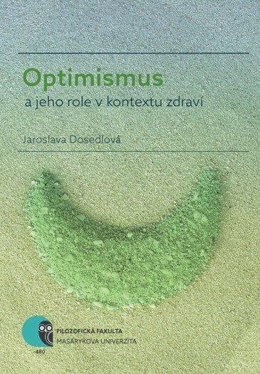 Optimismus a jeho role v kontextu zdraví - defect