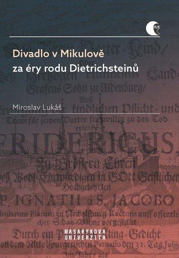 Divadlo v Mikulově za éry rodu Dietrichsteinů -defekt