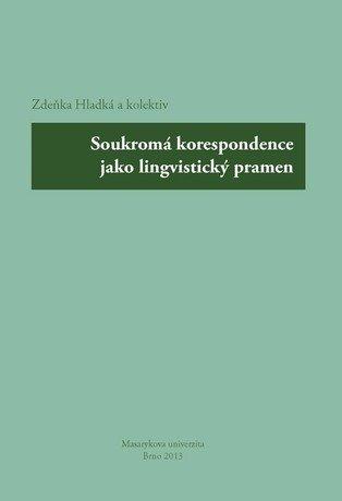 Soukromá korespondence jako lingvistický pramen