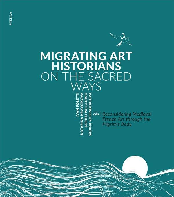 Migrating Art Historians on the Sacred Ways