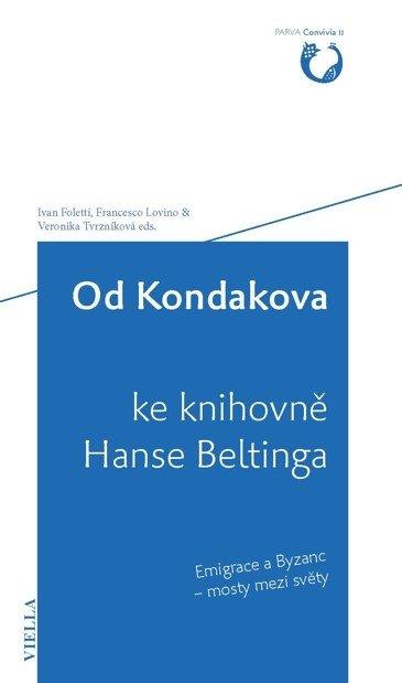 Od Kondakova ke knihovně Hanse Beltinga