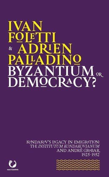 Byzantium or Democracy?