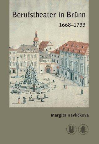 Berufstheater in Brünn 1668-1733