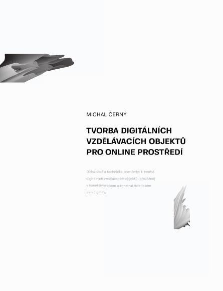 Tvorba digitálních vzdělávacích objektů pro online prostředí