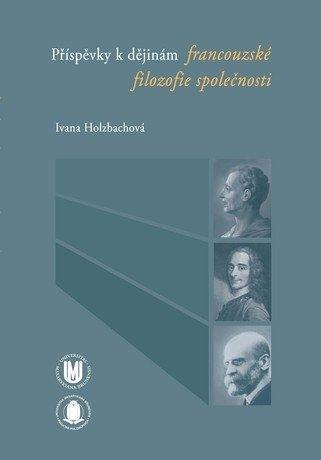 Příspěvky k dějinám francouzské filozofie společnosti