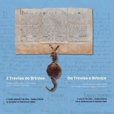 Z Trevisa do Brtnice / Da Treviso a Brtnice