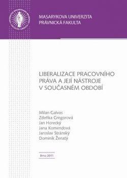 Liberalizace pracovního práva a její nástroje v současném období
