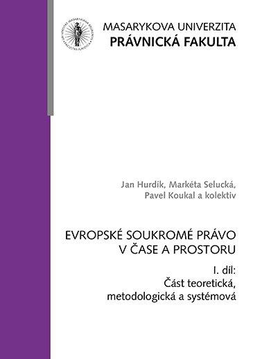 Evropské soukromé právo v čase a prostoru I