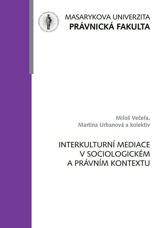 Interkulturní mediace v sociologickém a právním kontextu