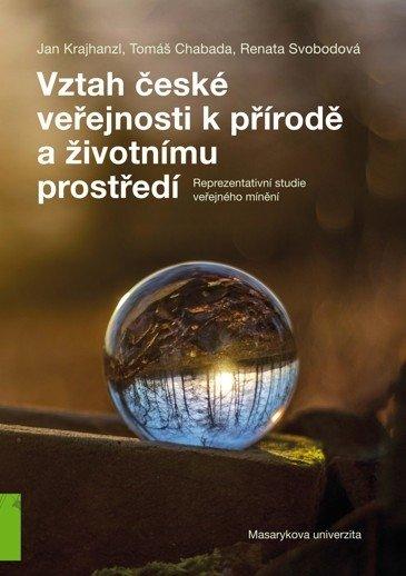 Vztah české veřejnosti k přírodě a životnímu prostředí
