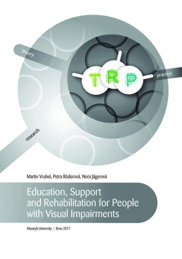 Education, Support and Rehabilitation for People with Visual Impairments