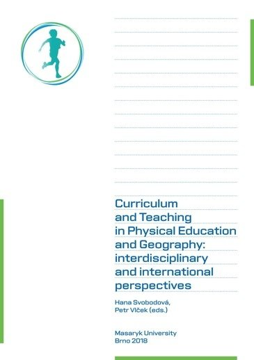 Curriculum and Teaching in Physical Education and Geography: interdisciplinary and international perspectives
