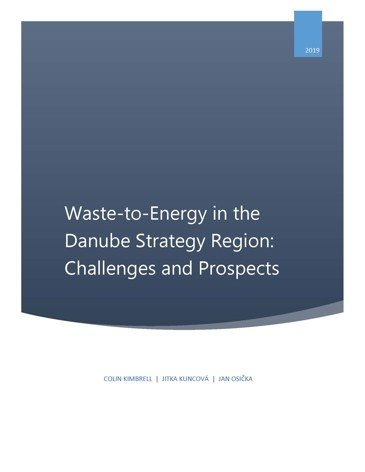 Waste-to-Energy in the Danube Strategy Region: Challenges and Prospects