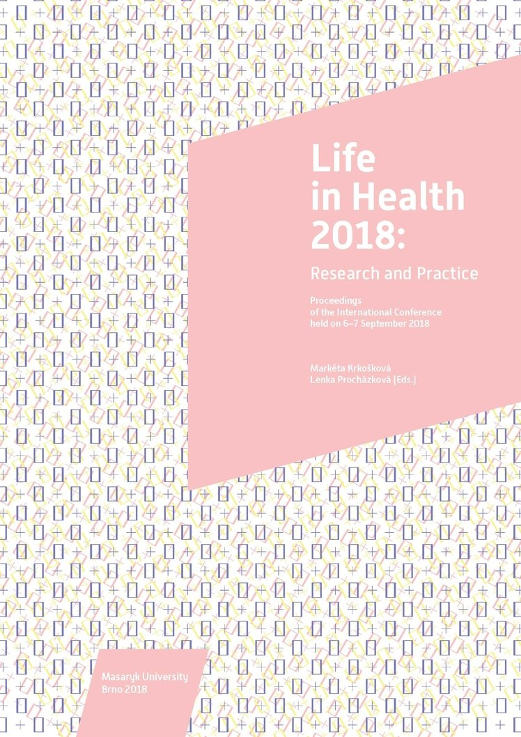 Life in Health 2018: Research and Practice