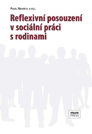 Reflexivní posouzení v sociální práci s rodinami