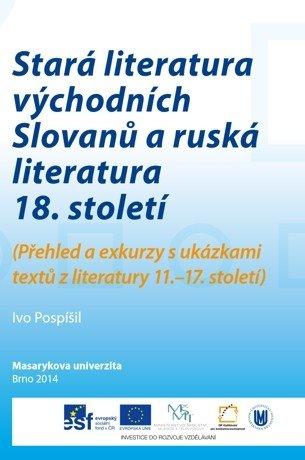 Stará literatura východních Slovanů a ruská literatura 18. století