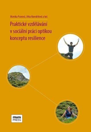 Praktické vzdělávání v sociální práci optikou  konceptu resilience