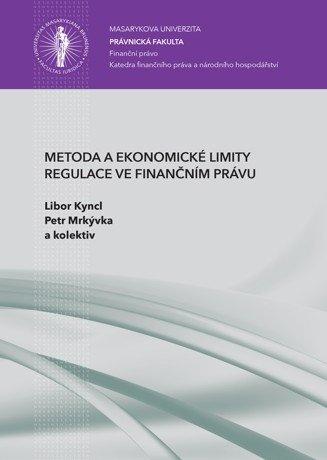 Metoda a ekonomické limity regulace ve finančním právu