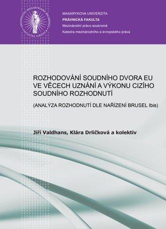 Rozhodování Soudního dvora EU ve věcech příslušnosti