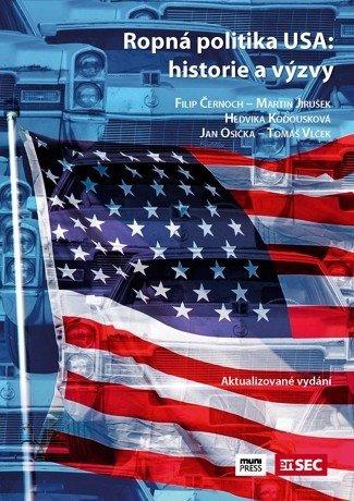 Ropná politika USA: historie a výzvy