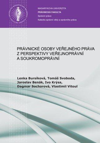 Právnické osoby veřejného práva z perspektivy veřejnoprávní a soukromoprávní