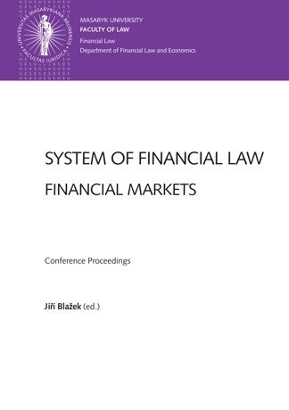 System of Financial Law – Financial Markets