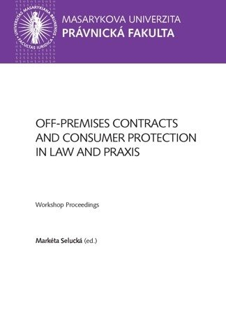 Off-premises Contracts and Consumer Protection in Law and Praxis