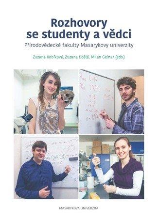 Rozhovory se studenty a vědci Přírodovědecké fakulty Masarykovy univerzity