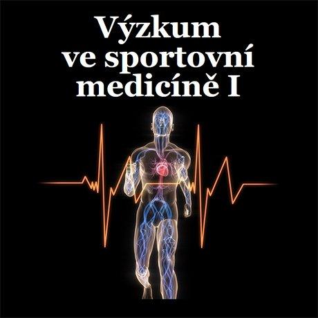 Výzkum ve sportovní medicíně I