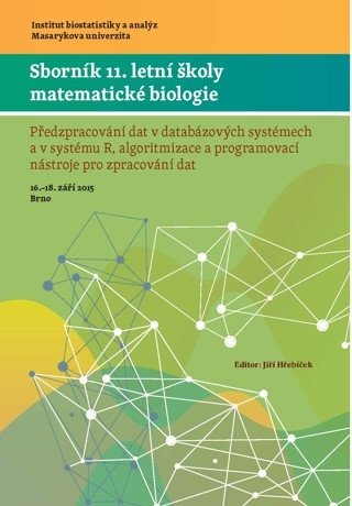 Sborník 11. letní školy matematické biologie
