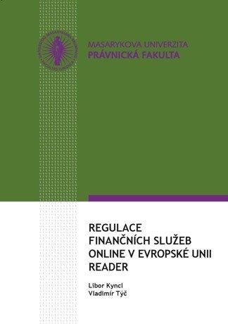 Regulace finančních služeb online v Evropské unii – reader