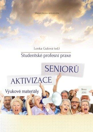 Studentské profesní praxe – Aktivizace seniorů