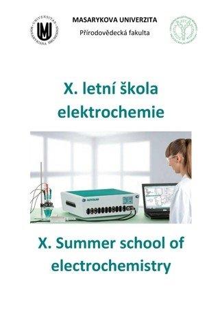 X. letní škola elektrochemie