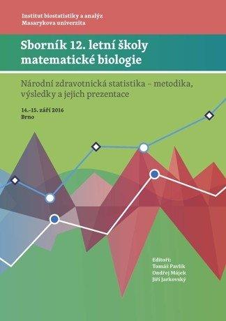 Sborník 12. letní školy matematické biologie