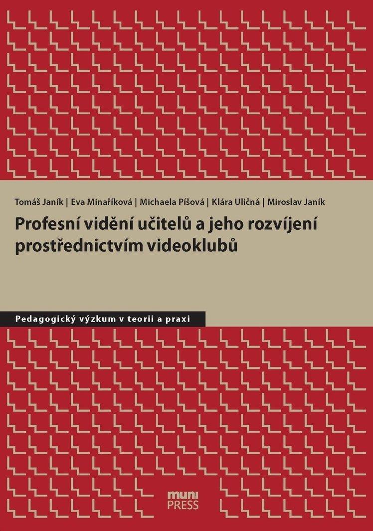 Profesní vidění učitelů a jeho rozvíjení prostřednictvím videoklubů