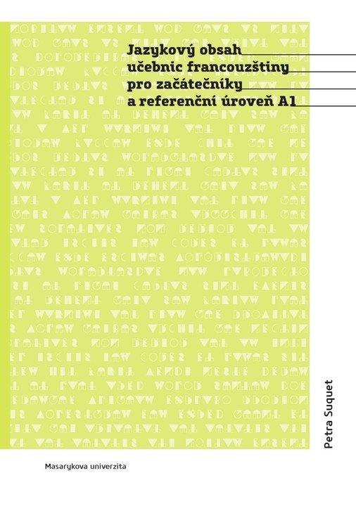 Jazykový obsah učebnic francouzšiny pro začátečníky a referenční úroveň A1