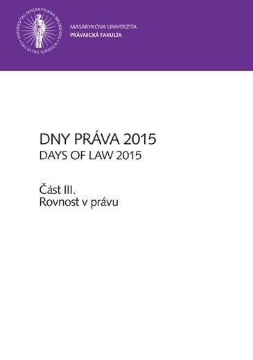 Dny práva 2015 – část III.