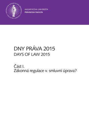Dny práva 2015 – část I.