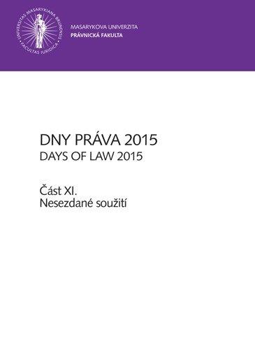 Dny práva 2015 – část XI.