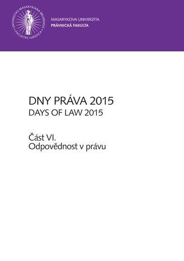 Dny práva 2015 – část VI.