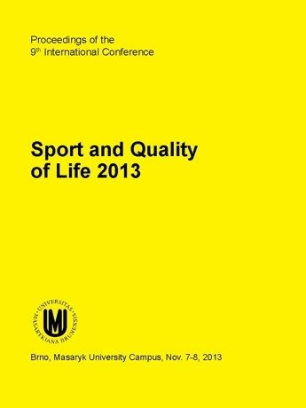 Proceedings of the 9th International Conference Sport and Quality of Life 2013