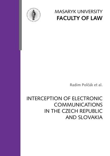 Interception of Electronic Communications in the Czech Republic and Slovakia