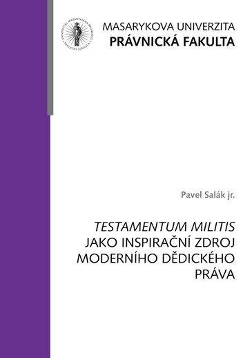 Testamentum militis jako inspirační zdroj moderního dědického práva