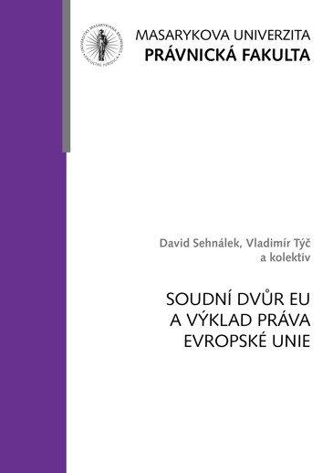 Soudní dvůr EU a výklad práva Evropské unie