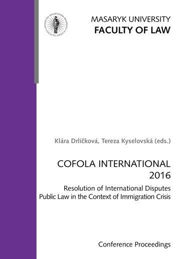COFOLA INTERNATIONAL 2016. Resolution of International Disputes Public Law in the Context of Immigration Crisisof Immigration Crisis – COFOLA INTERNATIONAL 2016