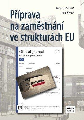 Příprava na zaměstnání ve strukturách EU