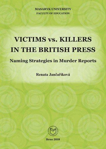 Victims vs. Killers in the British Press