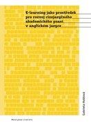 E-learning jako prostředek pro rozvoj cizojazyčného akademického psaní v anglickém jazyce